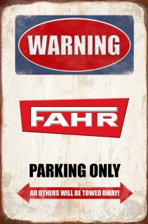 Warning Fahr parking only blechschild