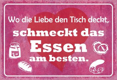 Blechschild Spruch Wo die Liebe den Tisch deckt... Metallschild 20x30 Deko