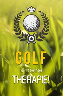 Golf ist meine Therapie! Lustig spruch blechschild