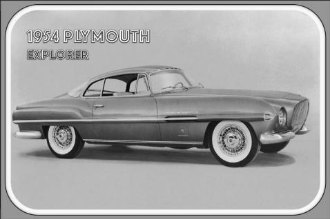 1954 Plymouth Explorer Auto reklame blechschild, us, retro schwarz weiss bild,