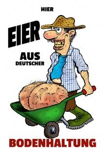 """"""" Eier aus Deutscher Bodenhaltung"""" Schubkarre blechschild, lustig, comic, metallschild"""