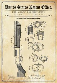 US Patent Office - Design for A Magazine Firearm - Entwurf für eine Magazin-Schusswaffe - Browning 1897 - Design No 577.281 - Blechschild