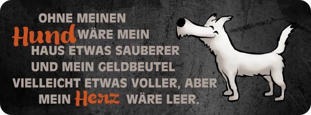 Blechschild Spruch ohne Hund wäre Metallschild 27x10 cm Wanddeko tin sign