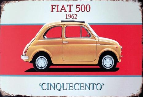 Fiat 500 Cinquecento 1962 auto blechschild