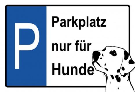 Blechschild Parkplatz nur für Hunde Metallschild Wanddeko 20x30 cm tin sign