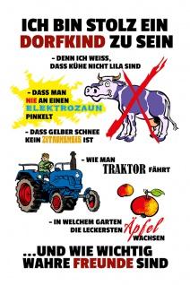 """"""" Stolz ein Dorfkind zu sein?"""" blechschild, lustig, comic, metallschild"""