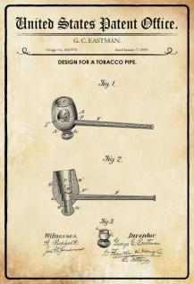 US Patent Office - Design for A Tobacco Pipe - Entwurf für ein Tabak Pfeife - Eastman, 1890 - Design No 418.974 - Blechschild