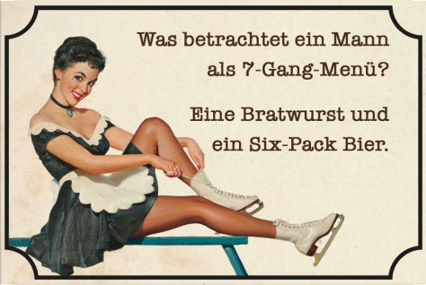 """"""" Was betrachtet ein Mann als 7-gang-Menü? Eine Bratwurst und ein Six-pack Bier"""" lustig, spruchschild, blechschild, retro, nostalgie"""