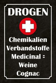 Blechschild Spruch Drogen+ Chemikalien Metallschild 20x30 Deko tin sign