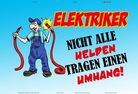 Elektriker nicht alle helden tragen einen umhang blechschild lustig comic spruchschild