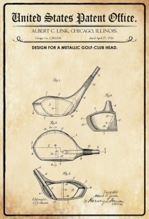US Patent Office - Design for a Metallic Golf Club Head - Entwurf für einen Golf Club Kopf - Link - Design No 1.582836 - Blechschild