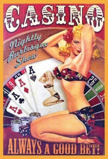 Retro: Pin up Casino Always a good bet Blechschild 20x30 cm