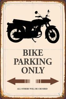 Bike parking only (Motorrad) Blechschild 20x30