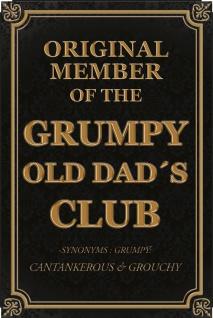 """"""" Original member of the Grumpy Old Dad's Club"""" blechschild spruchschild, lustig,"""