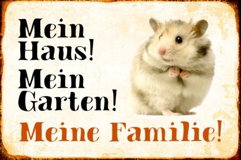 Blechschild Hamster Mein Haus!Mein Garten! Metallschild Wanddeko 20x30 cm tin sign