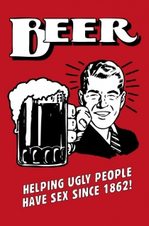 Beer helping ugly people have sex since 1862 Blechschild 20x30 cm