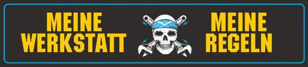 Meine Werkstatt Meine Regeln Straßenschild Pirat Blechschild 46x10cm
