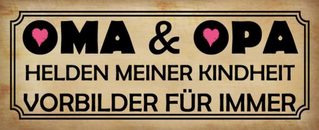 Blechschild Spruch Oma & Opa - Helden meiner Kindheit? Metallschild 27x10 cm Wanddeko tin sign