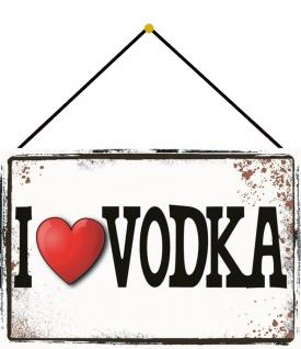 Blechschild I love Vodka ich liebe Vodka Metallschild Deko 20x30 mit Kordel