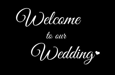 Blechschild Spruch Welcome to our Wedding Metallschild 20x30 cm Wanddeko tin sign