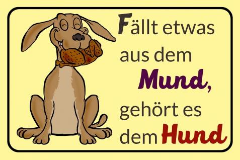 Blechschild Spruch Es gehört dem Hund Metallschild Wanddeko 20x30 cm tin sign