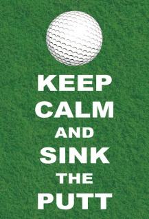 Keep calm and sink the putt Metallschild 20x30 Deko tin sign