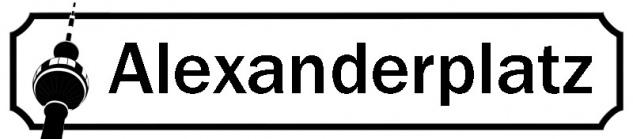 Blechschild 28x12 ALEXANDERPLATZ Türschild Straßenschild Bar Kneipe Haus Garten