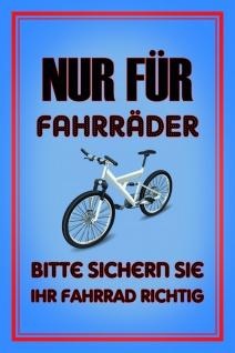 fahrrad parking only bitte sichern sie ihr fahrrad blechschild
