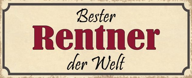 Blechschild Spruch Bester RENTNER der Welt Metallschild 27x10 Deko tin sign