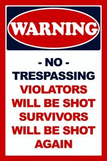 Warning No Trespassing lustig blechschild