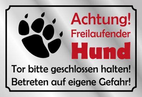 Warnschild: Achtung freilaufender Hund Metallschild 20x30 Deko