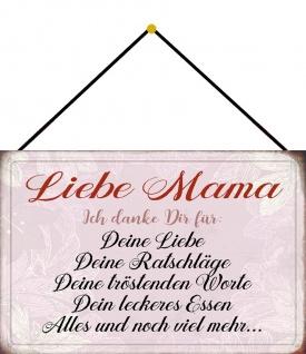 Blechschild Spruch Liebe Mama ich Danke dir für Metallschild Deko 20x30 m.Kordel
