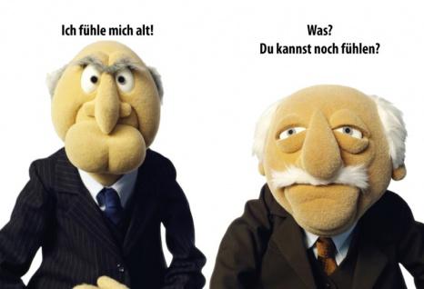 Waldorf Statler Muppets - Ich fühle mich alt! Lustigs spruch blechschild
