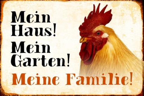 Blechschild Hahn Mein Haus! Mein Garten! Metallschild Wanddeko 20x30 cm tin sign