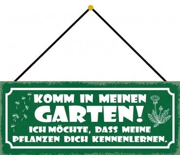Schatzmix Blechschild Komm in meinen GARTEN Metallschild 27x10cm Deko tin sign mit Kordel