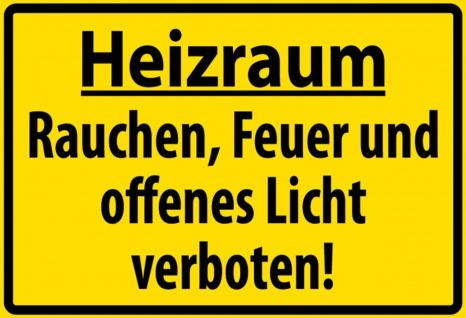 Warnschild: Heizraum - Rauchen, Feuer, offenes Licht verboten. Blechschild 20x30 cm