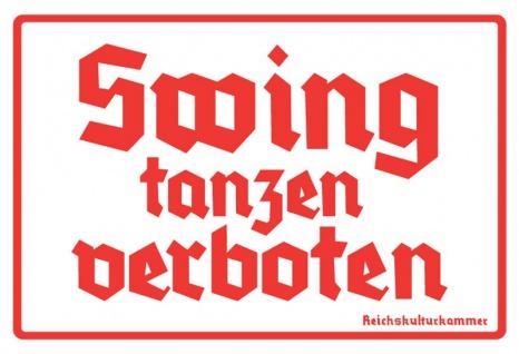 Swing tanz Verboten blechschild