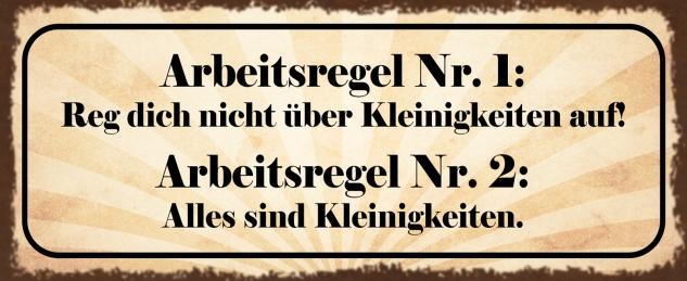 Blechschild Spruch Arbeitsregel NR. 1 & NR.2 Metallschild 27x10 cm Deko tin sign