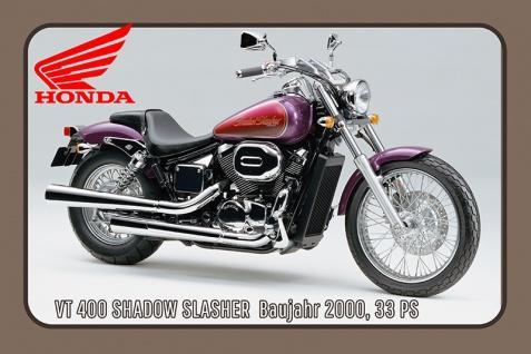 Honda VT 400 2000 33PS motorrad, motor bike, motorcycle blechschild