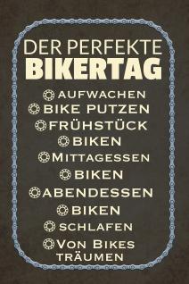 Blechschild Spruch Der perfekte Bikertag Metallschild Wanddeko 20x30 cm tin sign