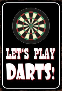 Blechschild Spruch Let´s play Darts Metallschild 20x30 cm Wanddeko tin sign