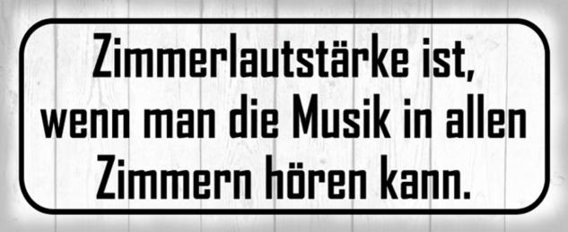 Blechschild Spruch Musik laut Zimmer Metallschild 27x10 cm Wanddeko tin sign