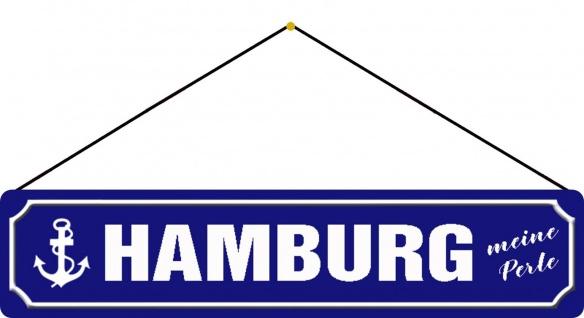Blechschild Straßenschild Hamburg meine Perle Metallschild 46x10 cm mit Kordel