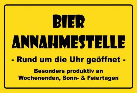 Blechschild Spruch Bier Annahmestelle... Metallschild 20x30 Deko tin sign