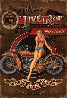 Pin up Live the legend - Ride a classic Blechschild 20x30 cm