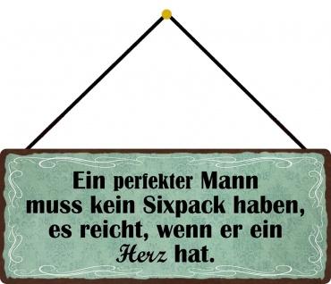 Schatzmix Blechschild Spruch Ein perfekter Mann? Metallschild 27x10 cm tin sign mit Kordel