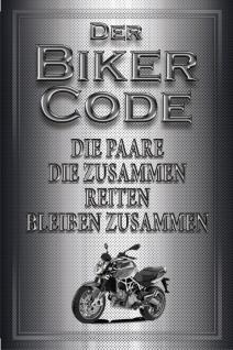 """"""" Der Biker Code:Paare die zusammen reiten bleiben zusammen."""" blechschild, motorrad"""