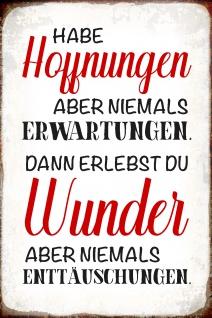 Blechschild Spruch Habe Hoffnung Metallschild Wanddeko 20x30 cm tin sign