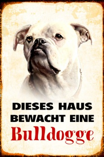 Blechschild Hund Dieses Haus bewacht Bulldogge Metallschild Wanddeko 20x30 cm tin sign