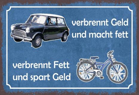 Blechschild Spruch Vergleich Auto mit Fahrrrad Metallschild 20x30 Deko tin sign